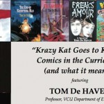 """Tom De Haven and the """"Krazy Kat Goes to Kollege"""" Lecture"""